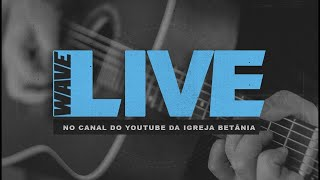Wave Live - 13.02.2021