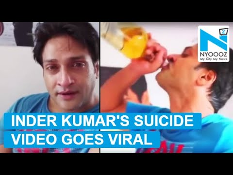 Late Actor Inder Kumar's 'suicide' Video Goes VIRAL!