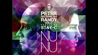 Peter Gelderblom & Randy Collé Feat. Stay - C  -  Nu Nu ( Cocaan Fame Dj Edit 2015 )