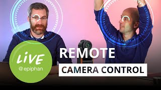 Remote camera operation - Robots, 8K, PTZ, and more!