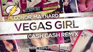 Conor Maynard : Vegas Girl - Cash Cash Remix