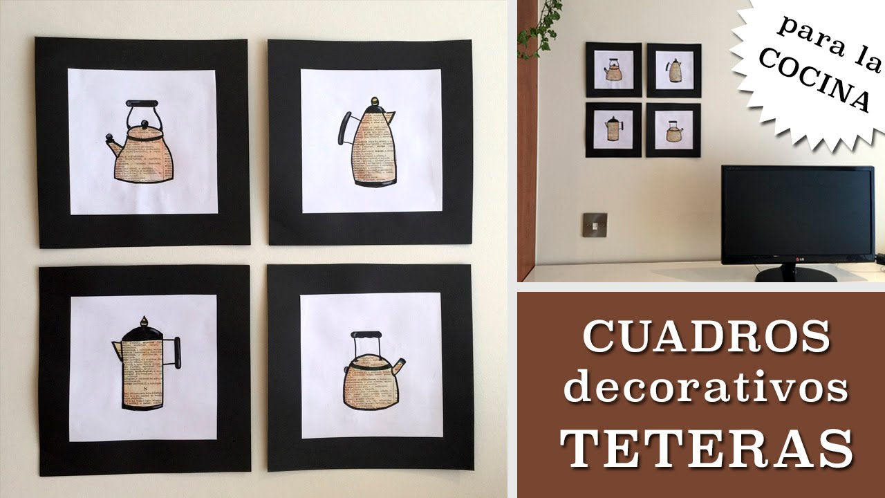 Cuadros decorativos con teteras youtube for Cuadros modernos para decorar cocinas