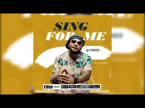 Q chief - Sing For Me (Official Audio)