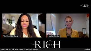 The Nikki Rich Show live with Heather Brooke