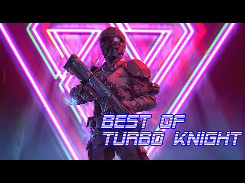 'Best of Turbo Knight' | Best of Synthwave And Retro Electro Music Mix