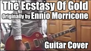 The Ecstasy Of Gold / Ennio Morricone cover