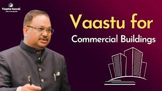 Vaastu For Commercial Buildings