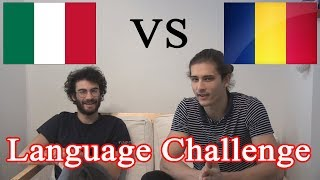 LANGUAGE CHALLENGE - Romanian VS Italian