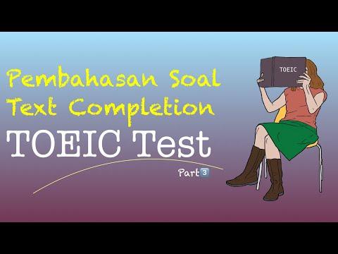 toeic pembahasan text completion pada ujian toeic part3 reading test
