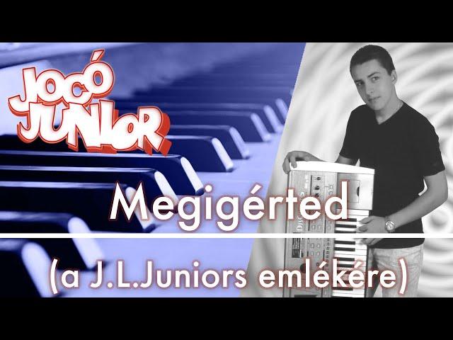 Jocó Junior - Megigérted (a J.L.Juniors emlékére)