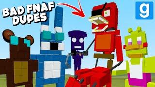 BAD FNAF DUPES! (Garry's Mod Sandbox)