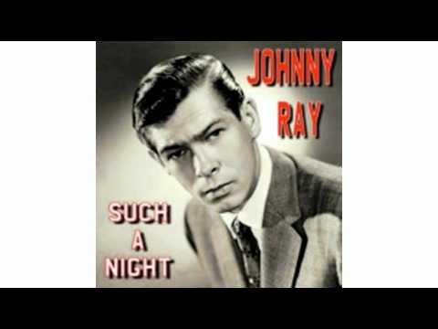 Johnnie Ray   Such A Night
