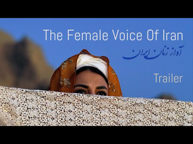 The Female Voice Of Iran – Trailer (Docu Feature)