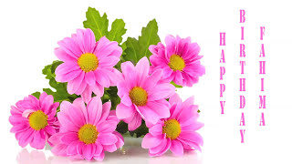 Fahima   Flowers & Flores - Happy Birthday