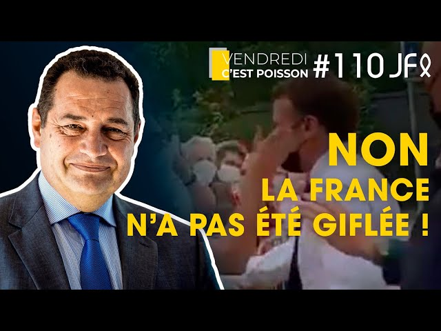 NON la France n'a pas été giflée ! | VCP 110