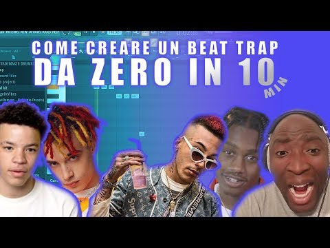 COME CREARE UN BEAT TRAP DA ZERO IN 10 MNT