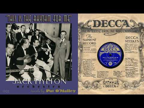 1933, This is the Rhythm for Me, You're My Decline and Fall, Jack Hylton Orch. HD 78rpm