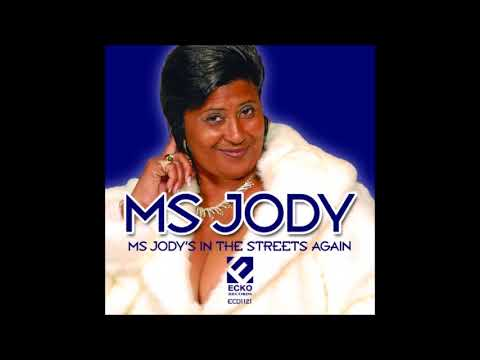 Ms  Jody Tell Me When You Want It