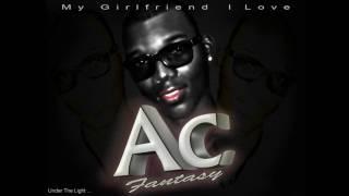 Angel cs kapy (Ac Corporatios ) - I Love My Girlfriend  HQ