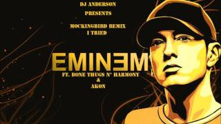 Mockingbird Remix I Tried - Eminem ft. Bone Thugs N