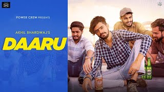 Daaru : Akhil Bhardwaj  || Beat boi deep || Power crew || latest punjabi song 2019