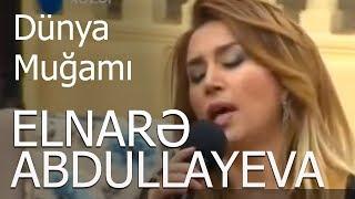 Elnare Abdullayeva Dunya Mugami Super Ifa  Xezer Tv 5/5 Verlisi  02 03 2016