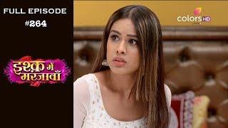 Ishq Mein Marjawan - Full Episode 264 - With English Subtitles