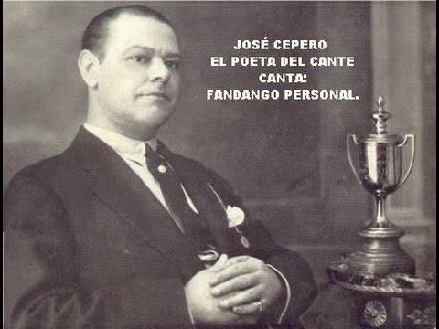 JOSÉ CEPERO -  EL POETA DEL CANTE -  FANDANGO PERSONAL - RAFAEL HIDALGO.