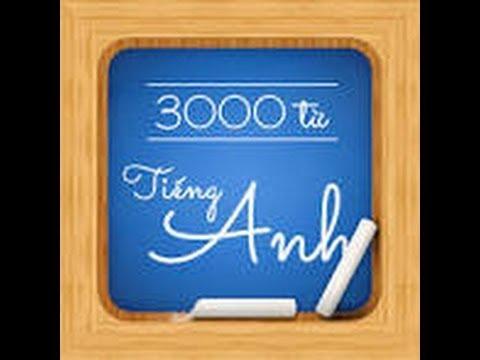 3000 Từ vựng tiếng anh thông dụng nhất (Full video)