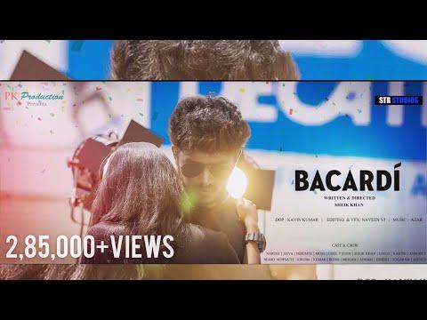BACARDI ( Tamil short film ) 2018  Sheik Khan Str | Kavin | Naveen | Azar