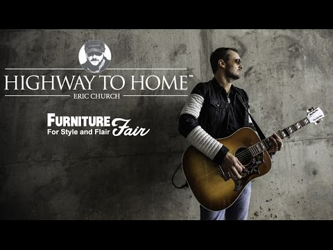 Highway To Home By Eric Church Youtube
