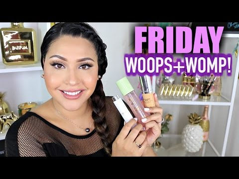 FRIDAY WOOPS + WOMP! July 29, 2016