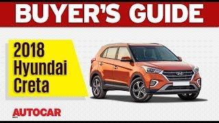 2018 Hyundai Creta | Which Variant to Buy | Autocar India