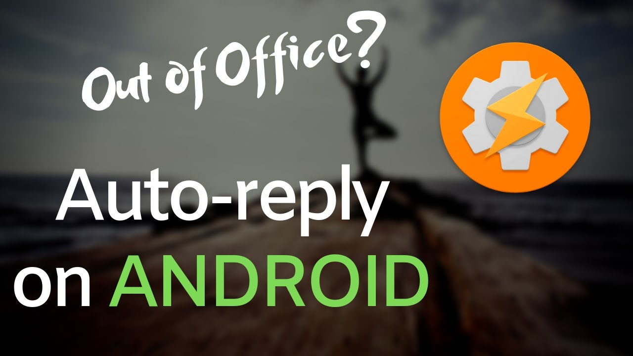Auto Reply to Text Messages Android - Tasker Profile 2019