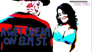 Cult & Horror Corner - #65 - A Wet Dream On Elm Street (XXX-Mas)