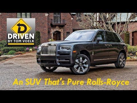 Driven! The 2019 Rolls-Royce Cullinan