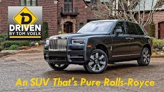 Driven! The 2019 Rolls-Royce Cullinan