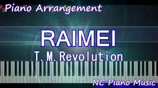 【超絶ピアノ】コレクション「RAIMEI」 T.M.Revolution https://youtu.b...