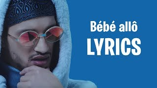 Soolking - Bébé allô (Lyrics/Paroles)