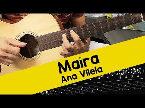 Ana Vilela - Maíra - Como tocar