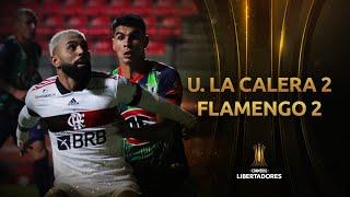 Unión La Calera vs. Flamengo [2-2]   RESUMEN   Fecha 4   CONMEBOL Libertadores 2021