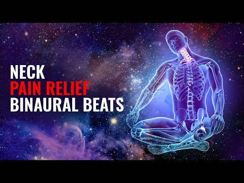 Neck Pain Relief Binaural Beats Meditation Music | Instant Neck Pain Relief | Good Vibes