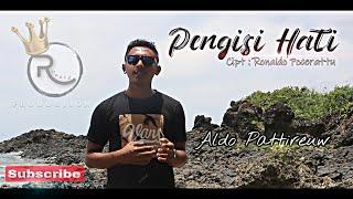 Lagu Ambon Terbaru 2021 - PENGISI HATI - Aldo Pattireuw