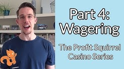 Part 4: What Are Wagering Requirements?