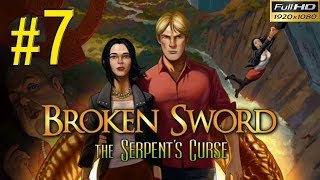 BROKEN SWORD 5 The Serpents Curse Walkthrough - Part 7 Gameplay 1080p