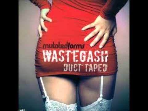 Mutated Forms - Wastegash