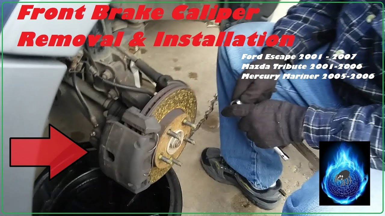 Front Brake Caliper Ford Escape 2001 2007 Changing It Out