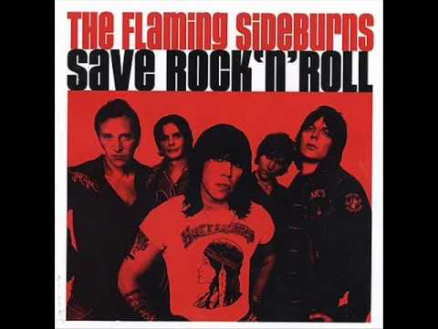 THE FLAMING SIDEBURNS   save rock'n'roll