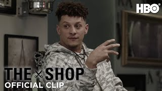 The Shop: Uninterrupted | Patrick Mahomes on Taking His Game to the Next Level (S3 Ep1 Clip) | HBO