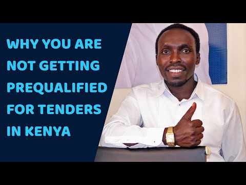 Why Your Company is Not Getting Prequalified For Tenders in Kenya - 5 Reasons